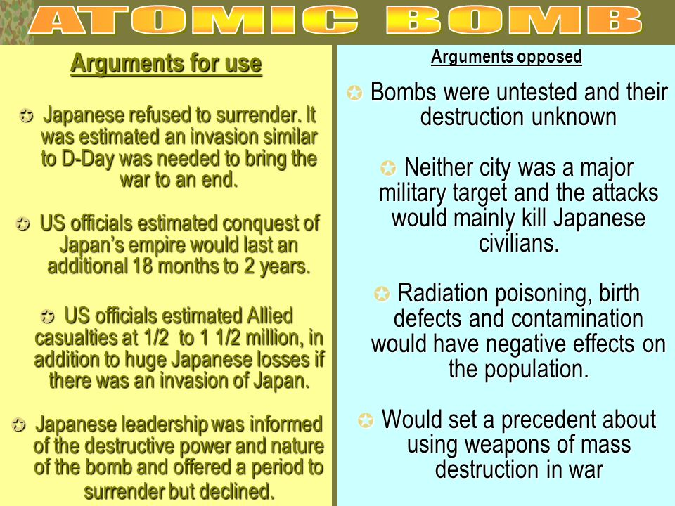 ATOMIC BOMB Arguments for use
