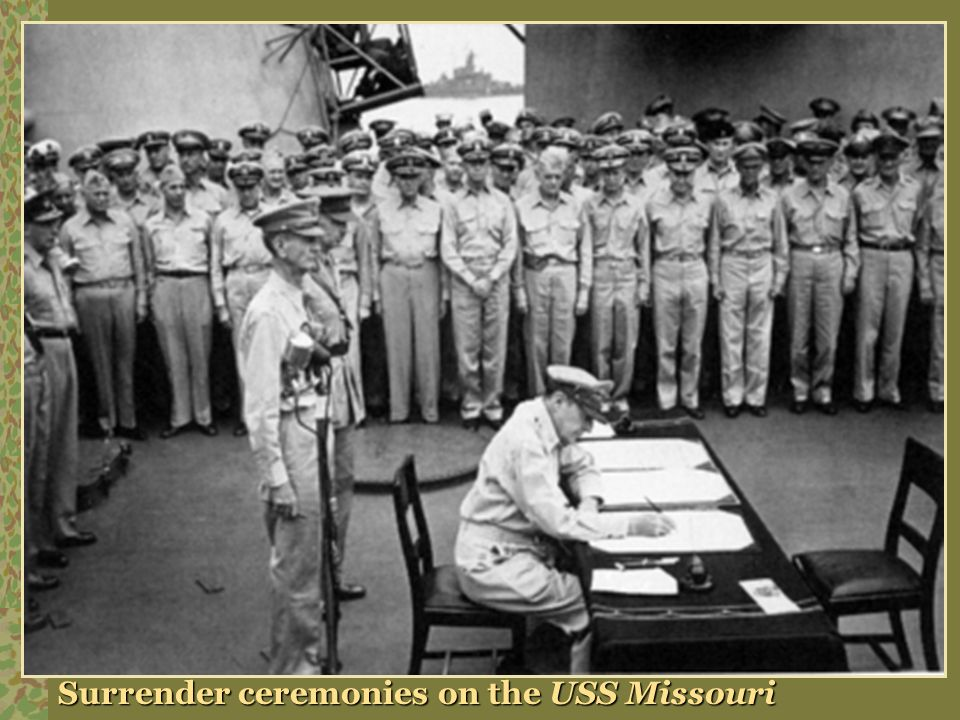 Surrender ceremonies on the USS Missouri