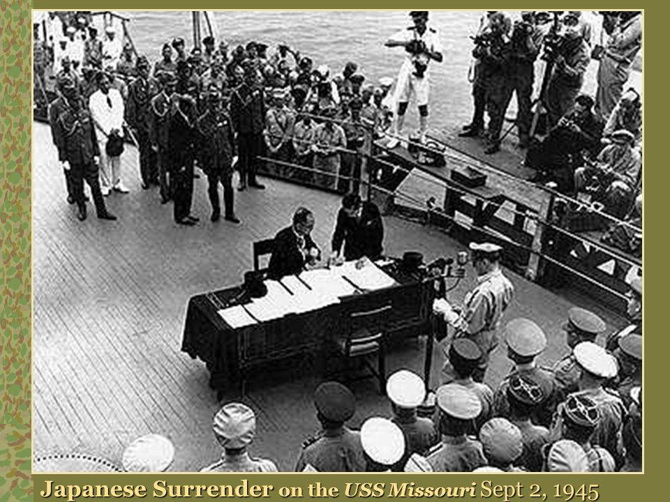 Japanese Surrender on the USS Missouri Sept 2, 1945