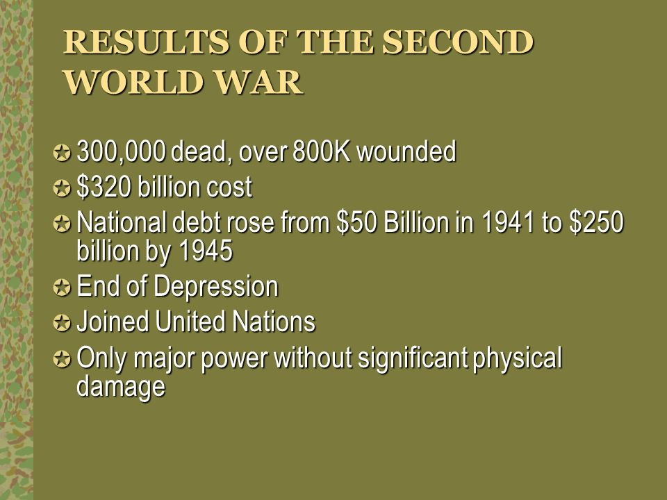 RESULTS OF THE SECOND WORLD WAR