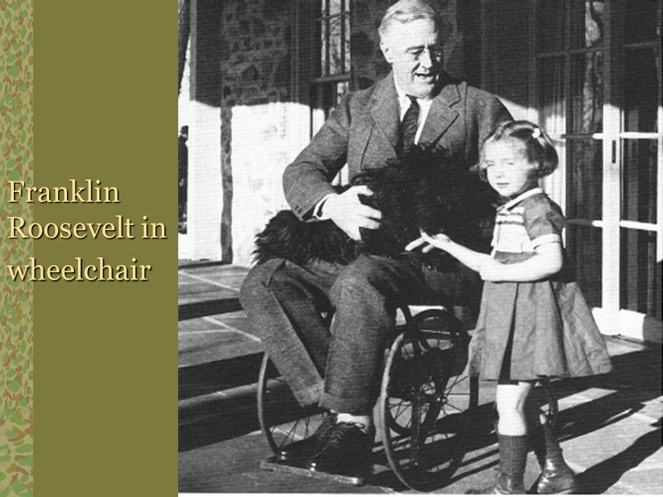Franklin Roosevelt in wheelchair