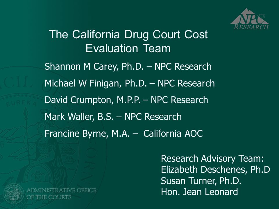 The California Drug Court Cost