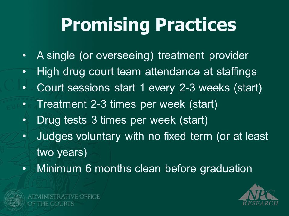 Promising Practices A single (or overseeing) treatment provider