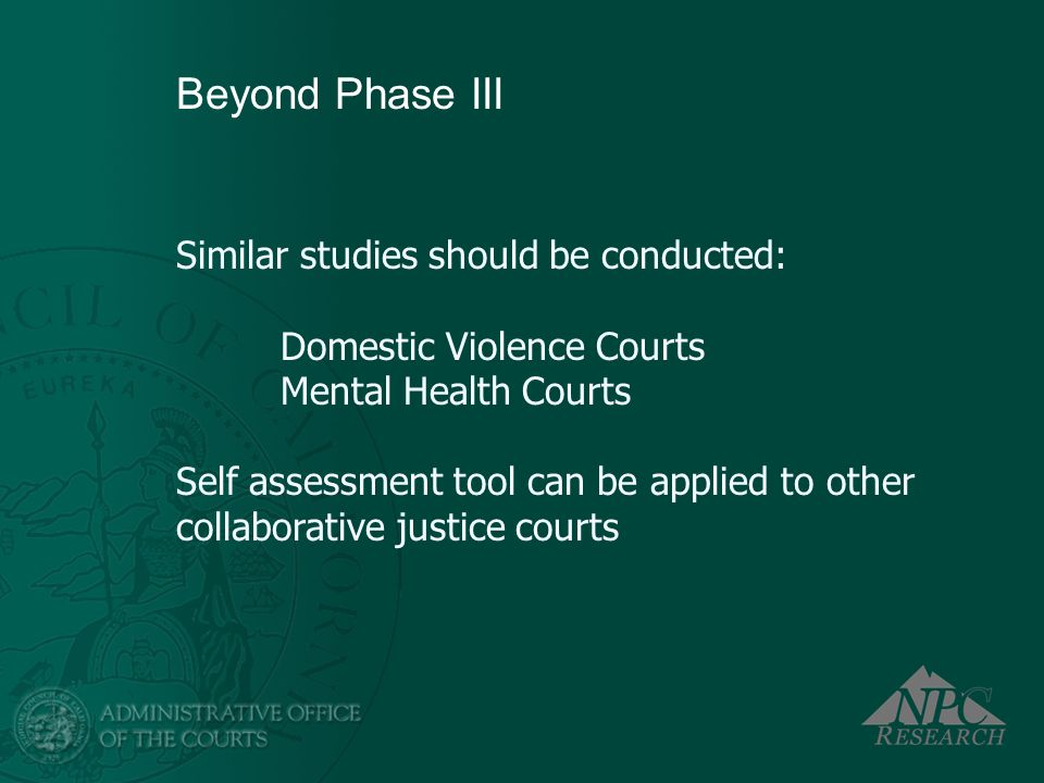 Beyond Phase III Similar studies should be conducted: