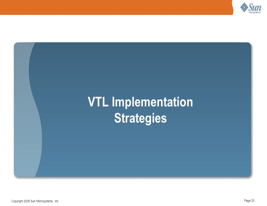 VTL Implementation Strategies