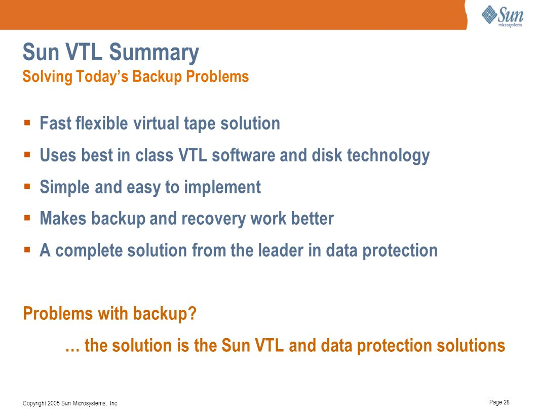 Sun VTL Summary Solving Today's Backup Problems