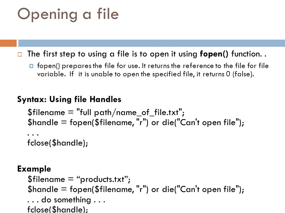 Opening a file The first step to using a file is to open it using fopen() function. .