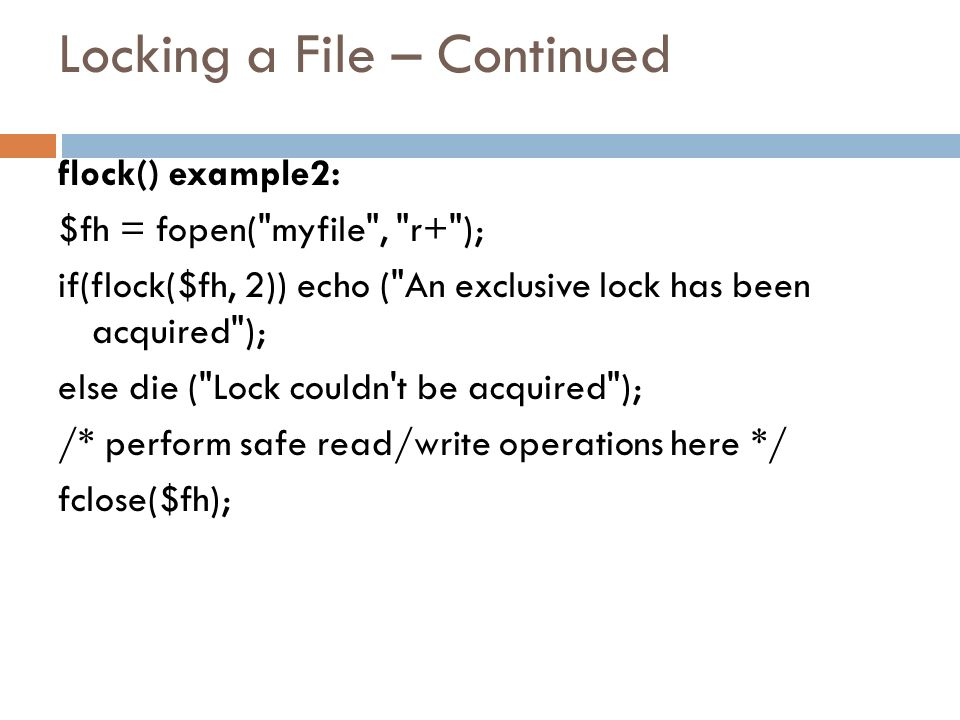 Locking a File – Continued