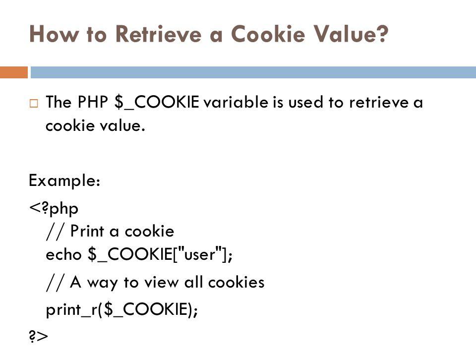 How to Retrieve a Cookie Value