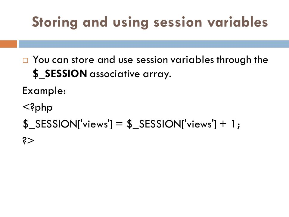 Storing and using session variables