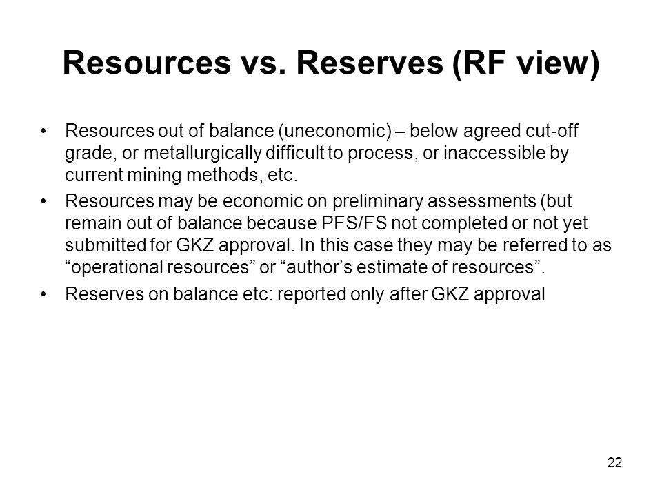 Resources vs. Reserves (RF view)