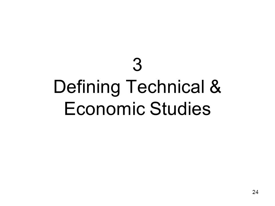 3 Defining Technical & Economic Studies