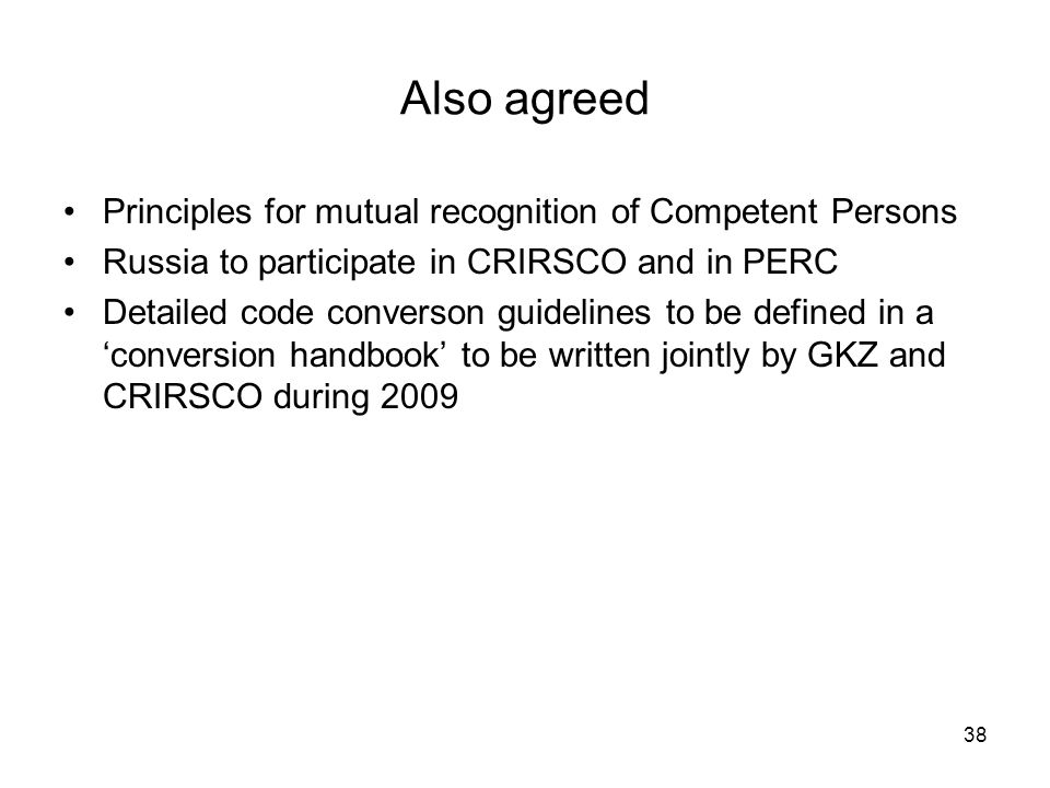 Also agreed Principles for mutual recognition of Competent Persons