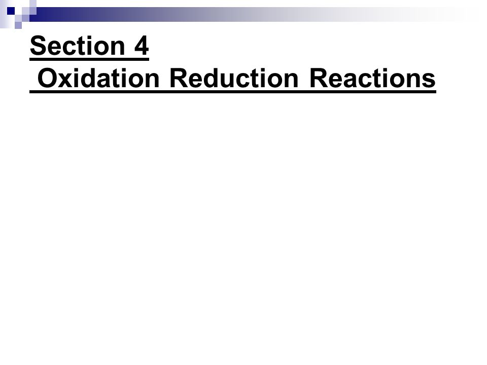 Section 4 Oxidation Reduction Reactions