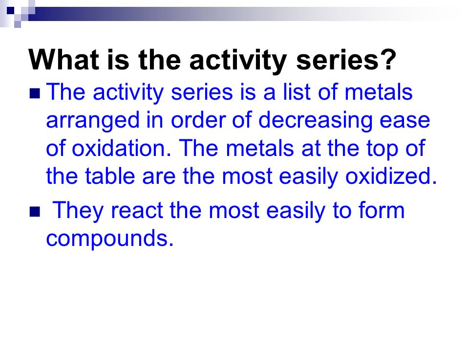 What is the activity series