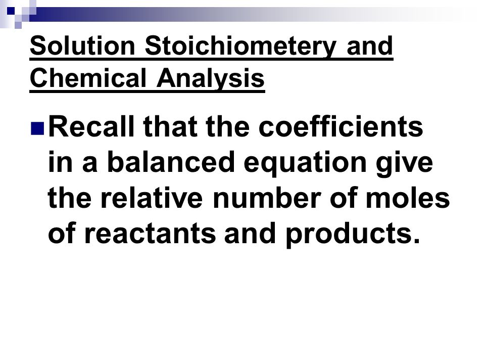 Solution Stoichiometery and Chemical Analysis