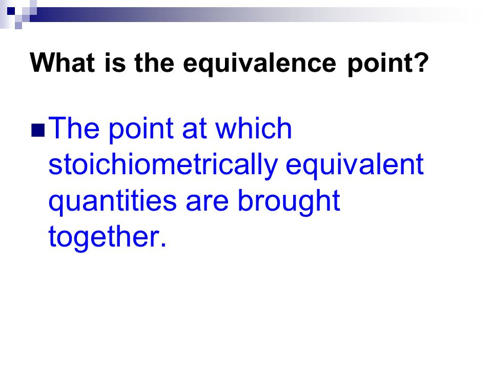 What is the equivalence point