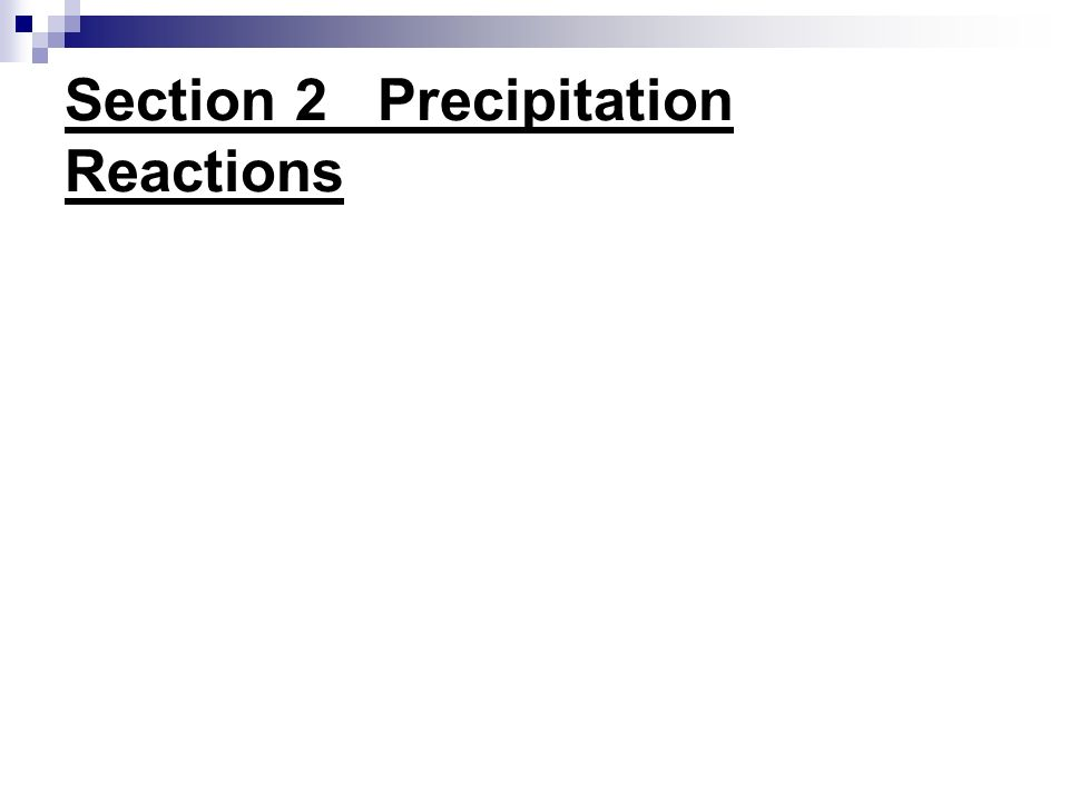 Section 2_ Precipitation Reactions