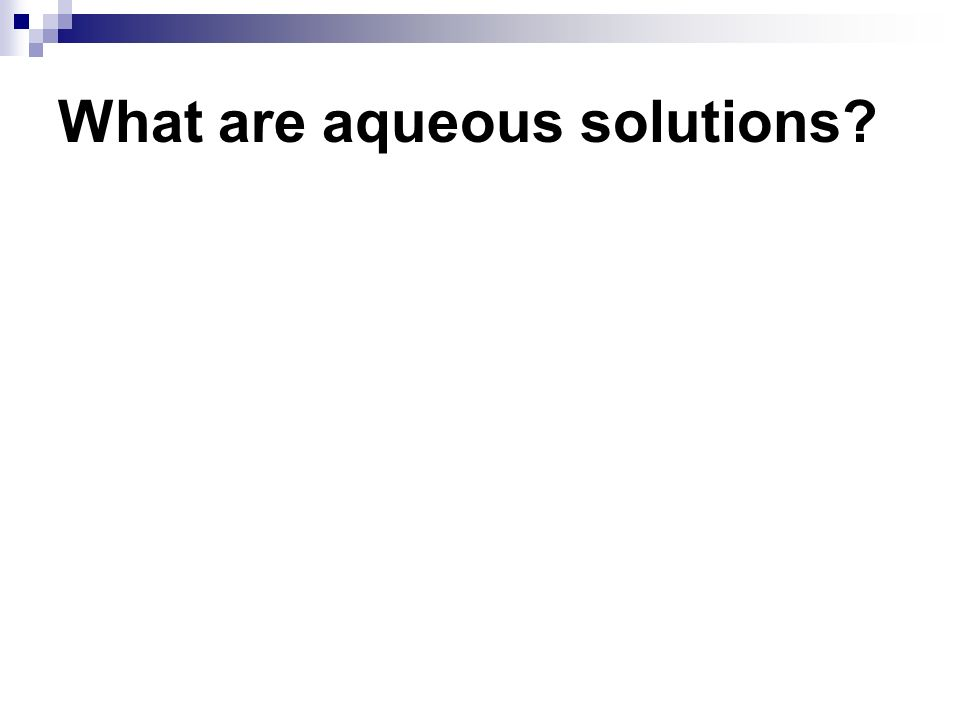 What are aqueous solutions