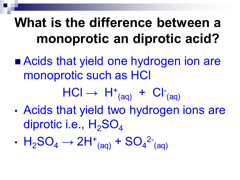 What is the difference between a monoprotic an diprotic acid