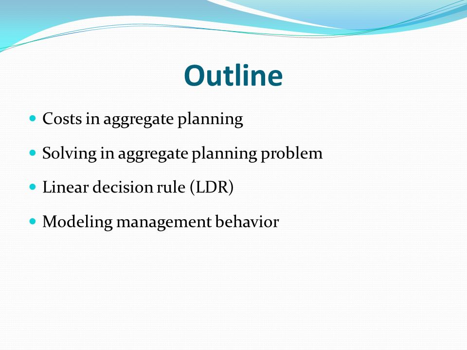 Outline Costs in aggregate planning