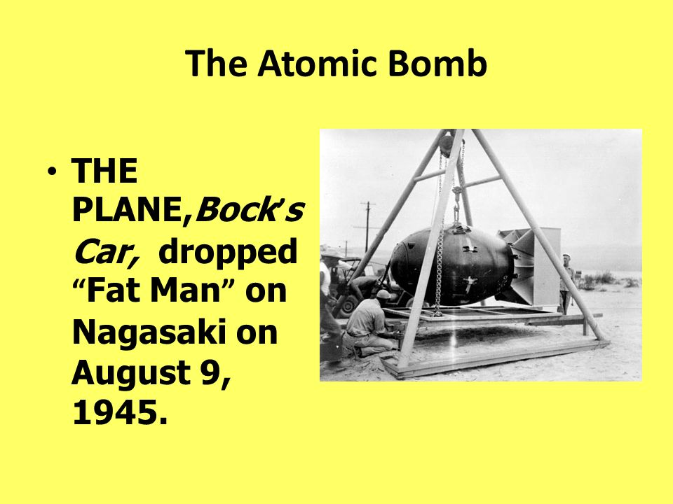 The Atomic Bomb THE PLANE,Bock's Car, dropped Fat Man on Nagasaki on August 9, 1945.