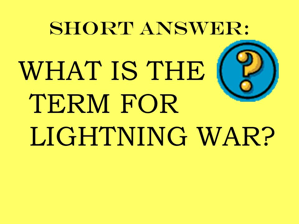 WHAT IS THE TERM FOR LIGHTNING WAR