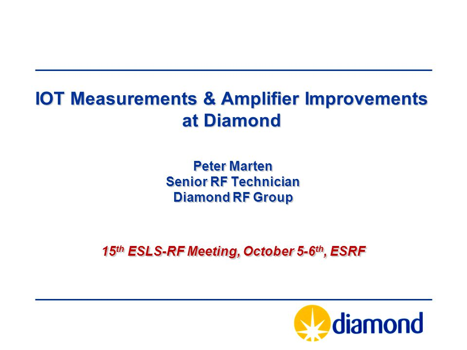 IOT Measurements & Amplifier Improvements at Diamond