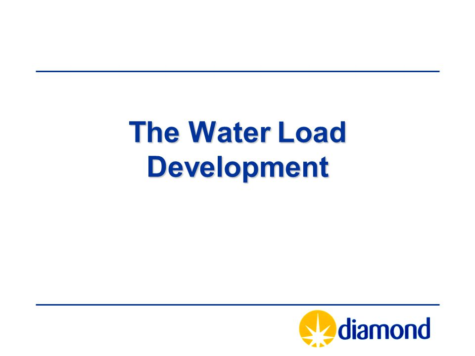 The Water Load Development