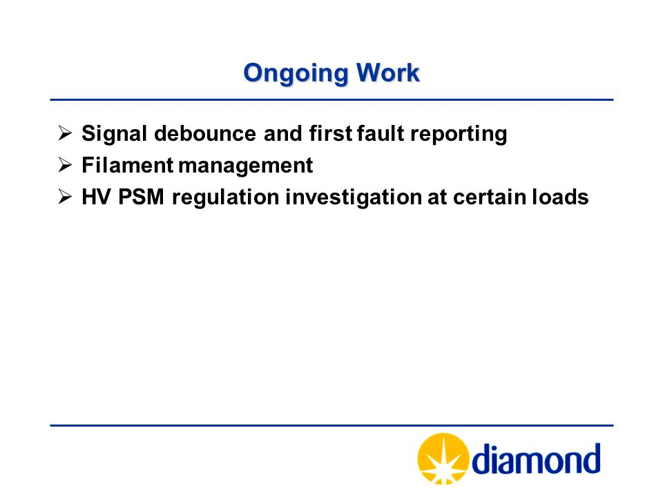 Ongoing Work Signal debounce and first fault reporting