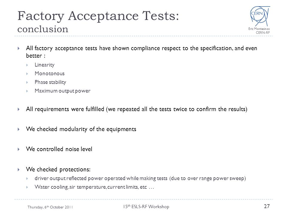 Factory Acceptance Tests: conclusion