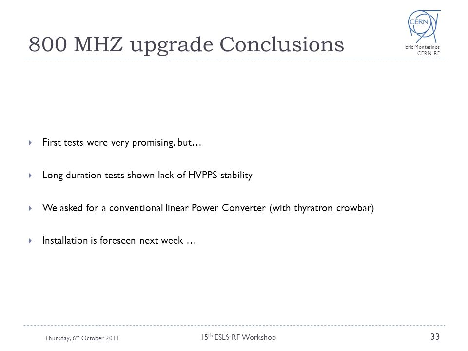 800 MHZ upgrade Conclusions