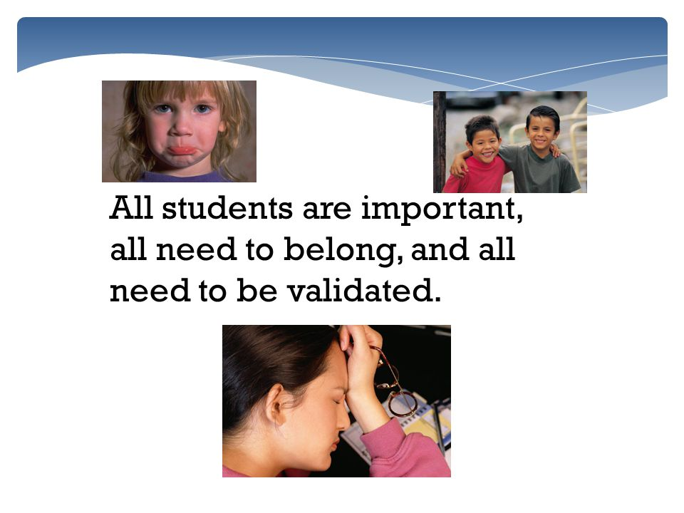 All students are important,