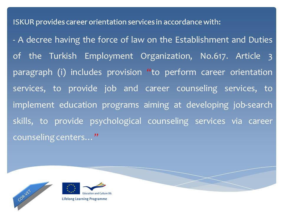 ISKUR provides career orientation services in accordance with: