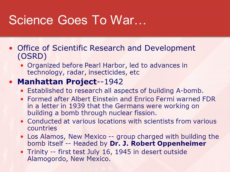 Science Goes To War… Office of Scientific Research and Development (OSRD)