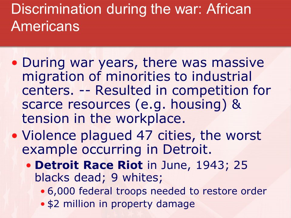 Discrimination during the war: African Americans