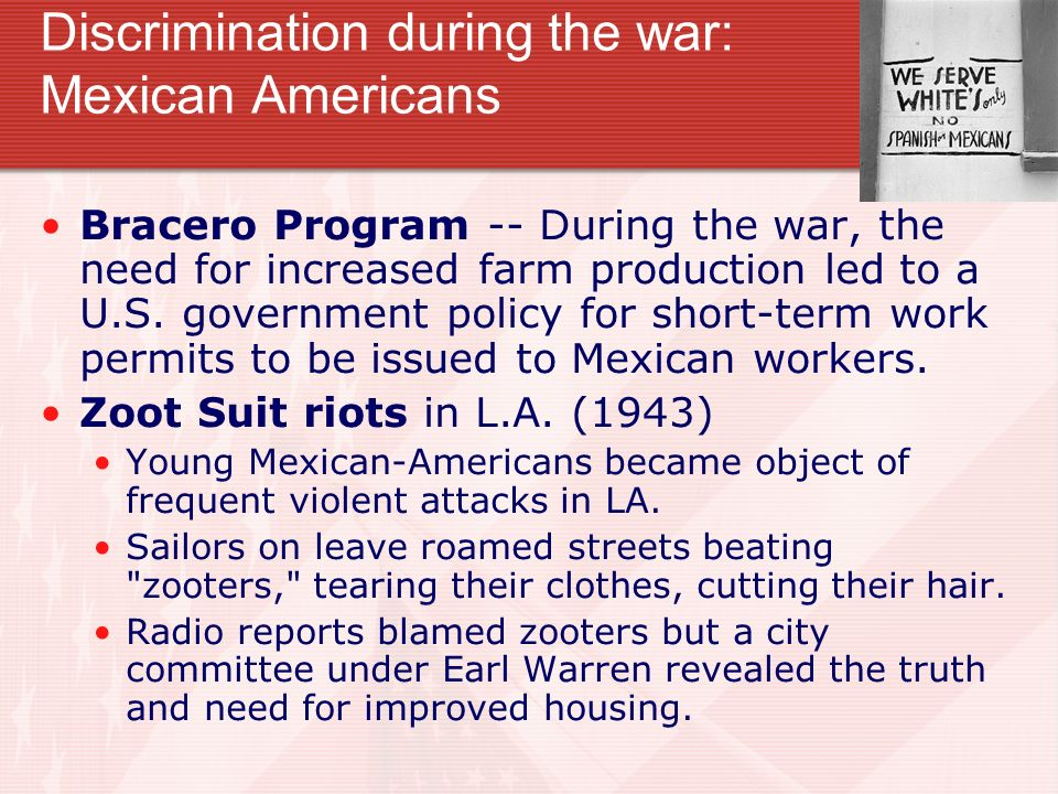 Discrimination during the war: Mexican Americans