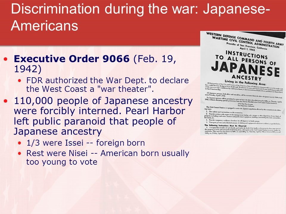 Discrimination during the war: Japanese-Americans