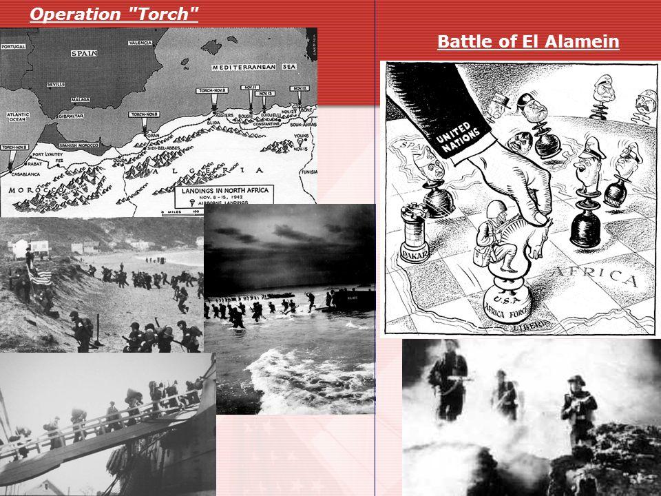 Operation Torch Battle of El Alamein