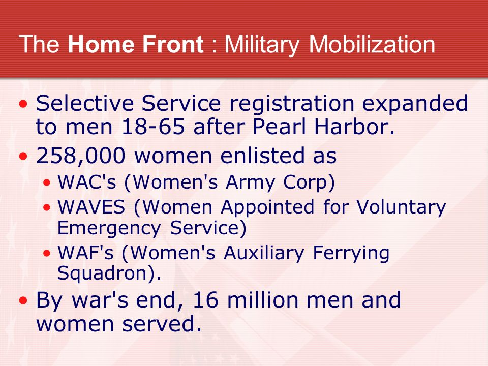 The Home Front : Military Mobilization