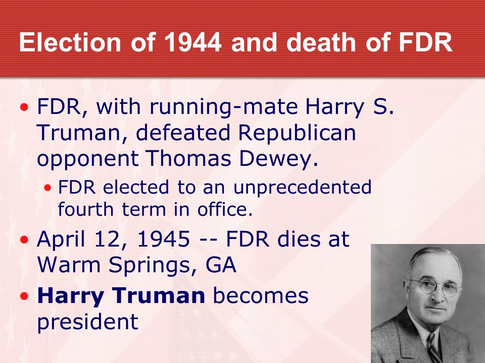 Election of 1944 and death of FDR