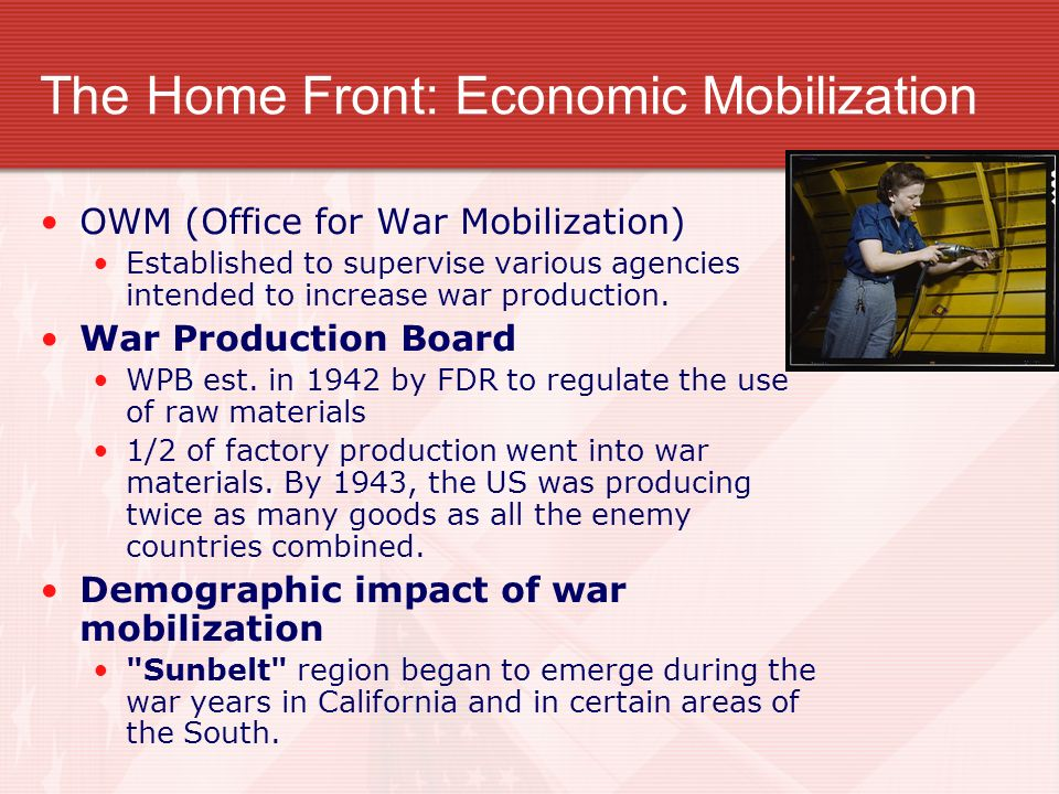 The Home Front: Economic Mobilization