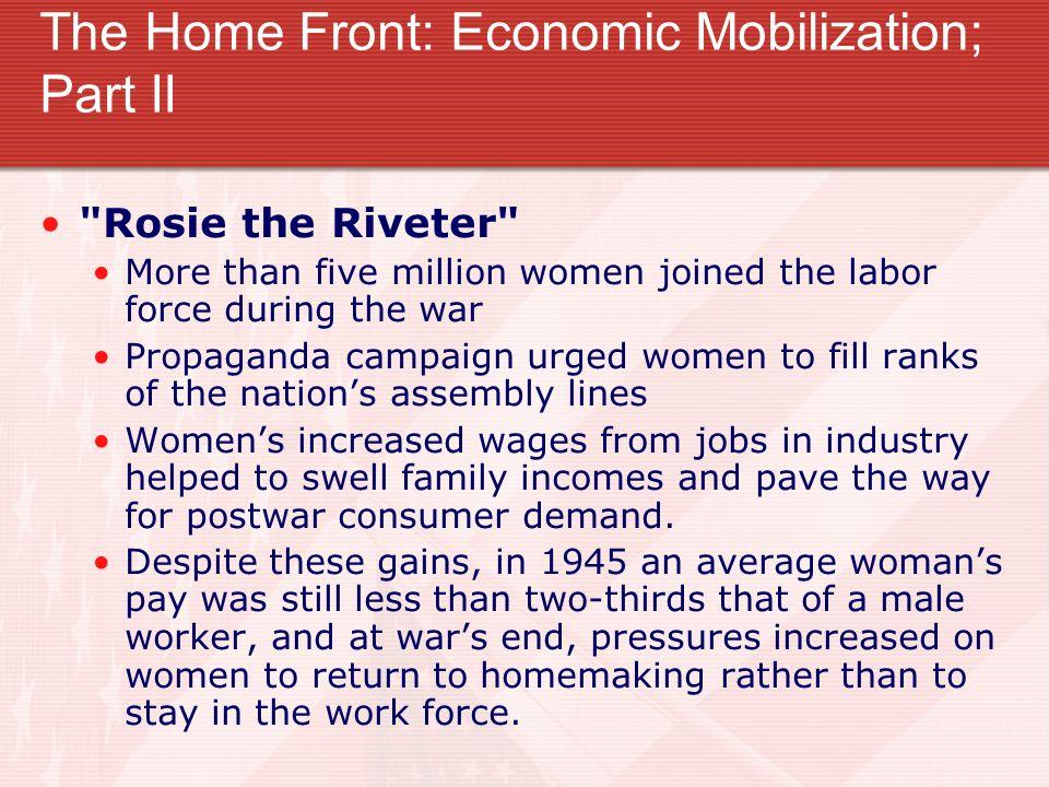 The Home Front: Economic Mobilization; Part II