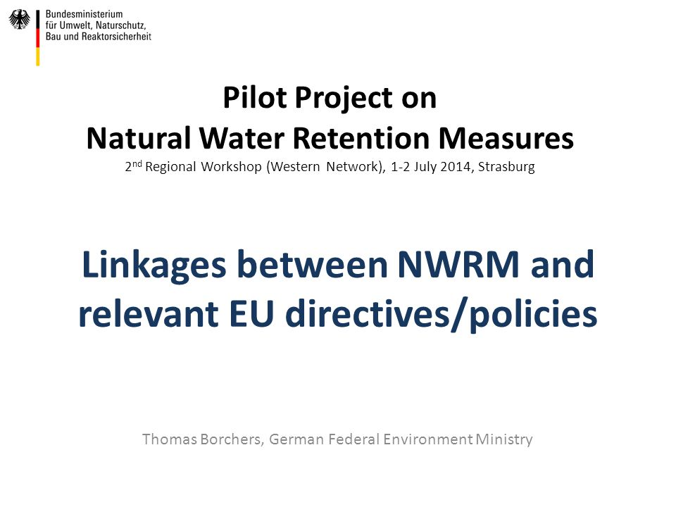 Linkages between NWRM and relevant EU directives/policies