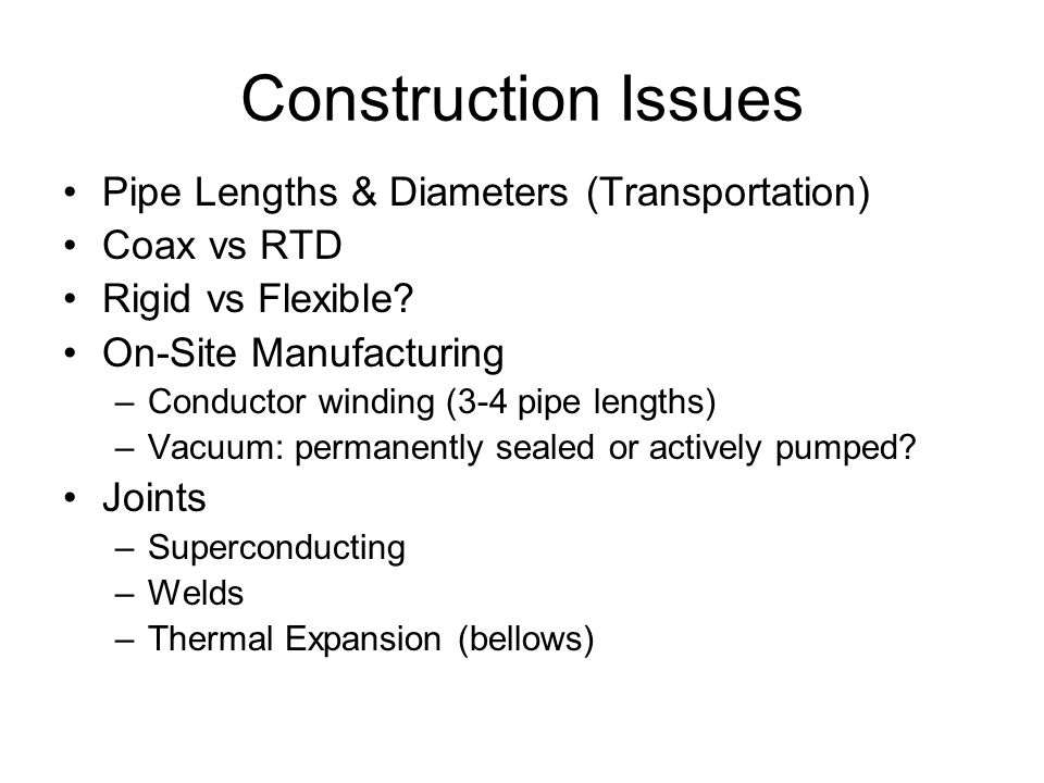 Construction Issues Pipe Lengths & Diameters (Transportation)