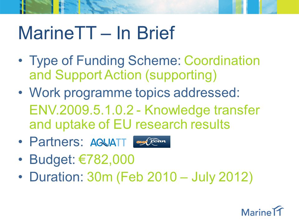 Overview of the MarineTT Initiative AquaTT Scientific Project Officer