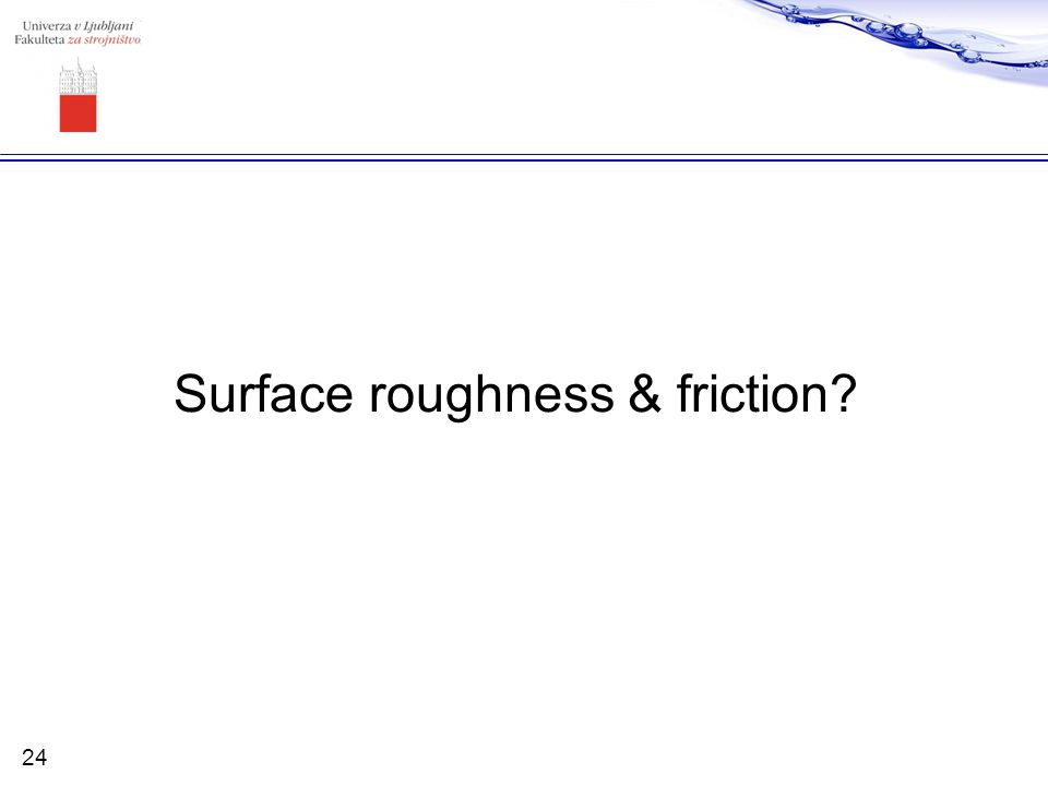Surface roughness & friction