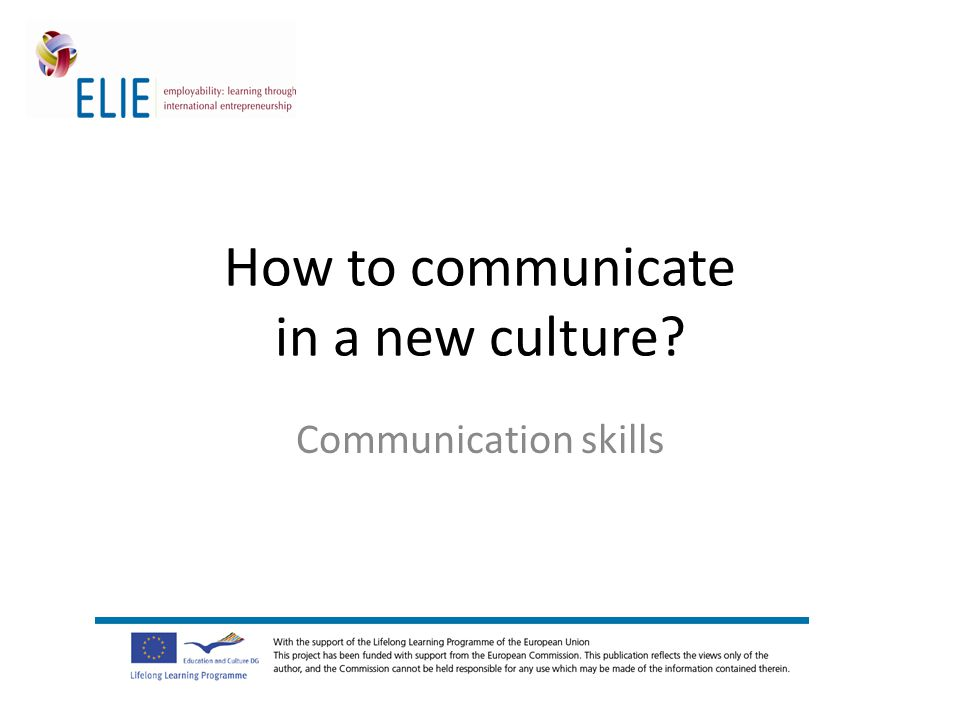 How to communicate in a new culture