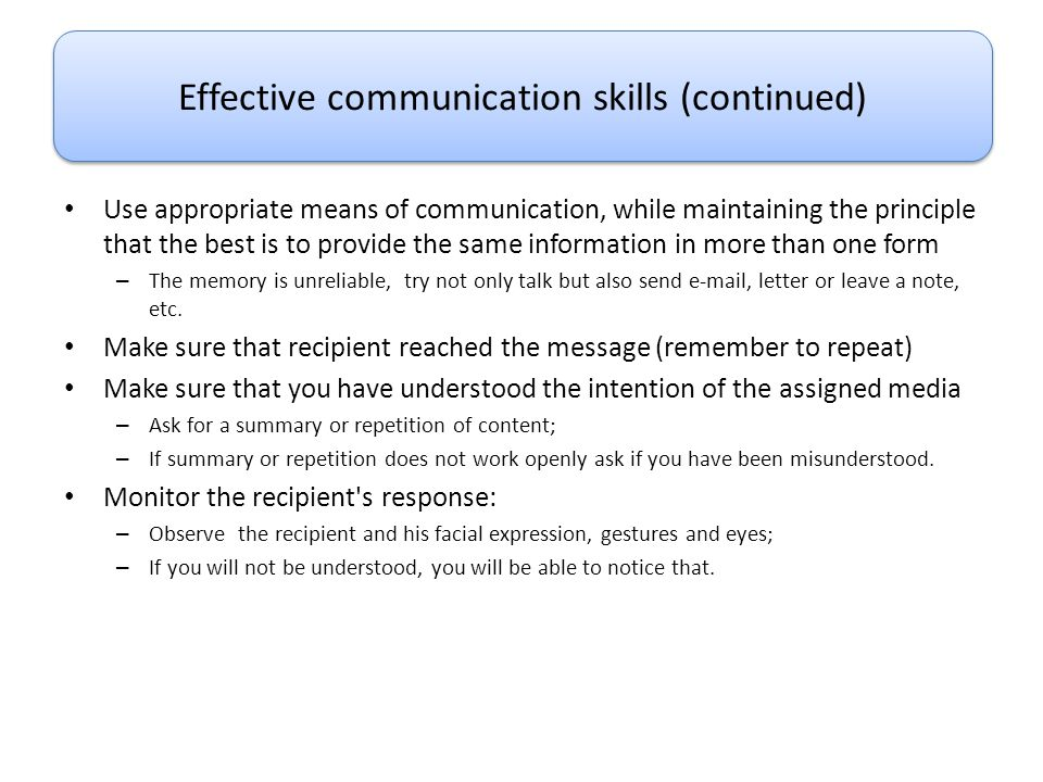 Effective communication skills (continued)