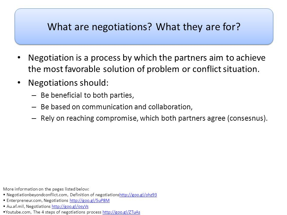 What are negotiations What they are for